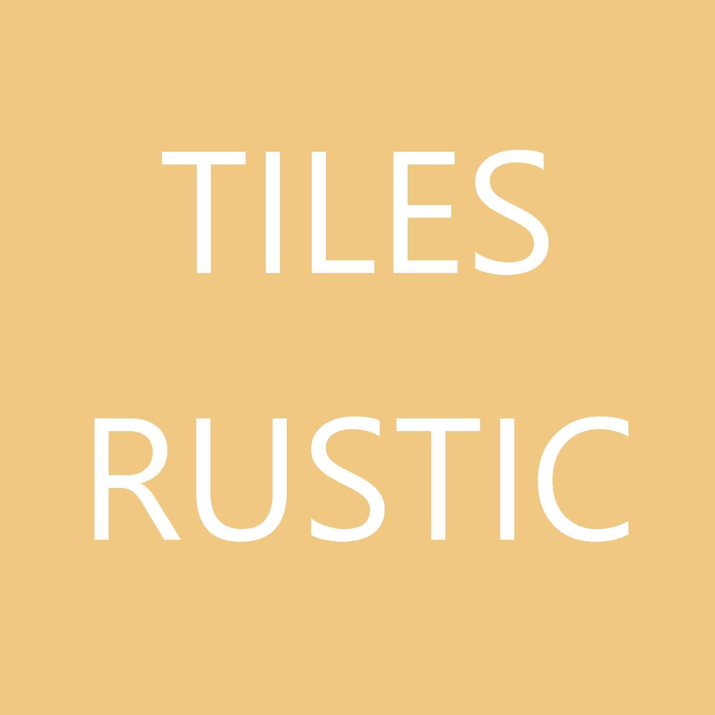 Tiles Rustic